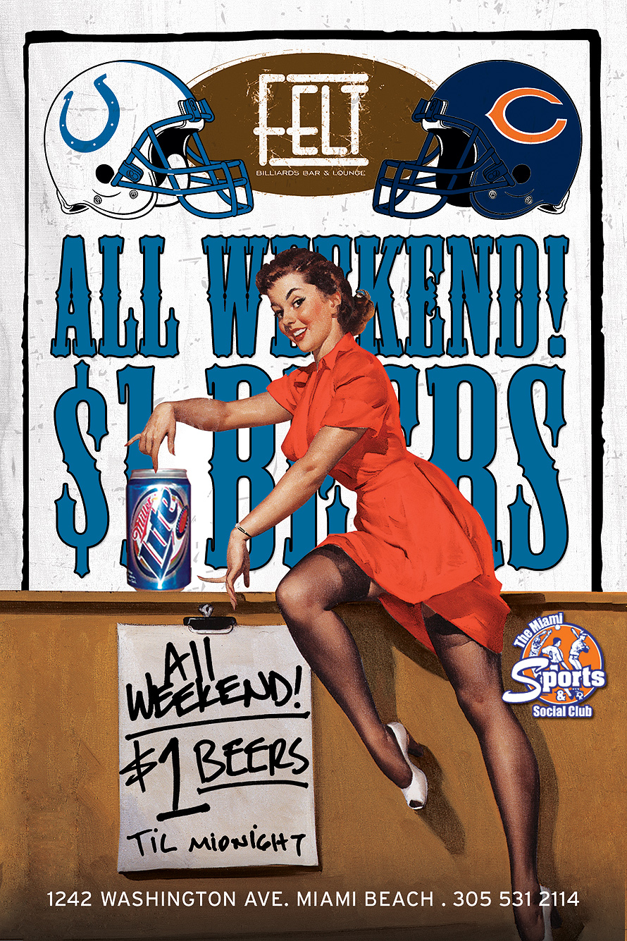 All Weekend One Dollar Beers at Felt