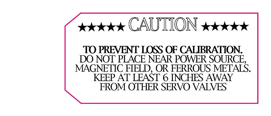 Servo Valve Warning Label