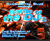 Battle of the DJs at The Royal Blue Lounge - tagged with burst
